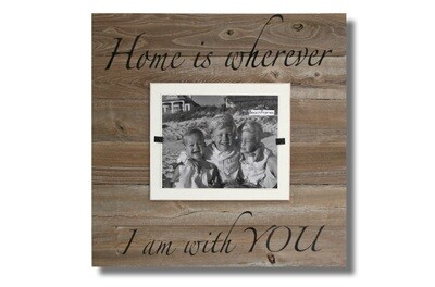 Beach Frames Home is wherever I am with you  8x10