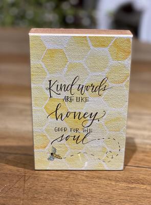 Kind Words are Like Honey Block - GLO