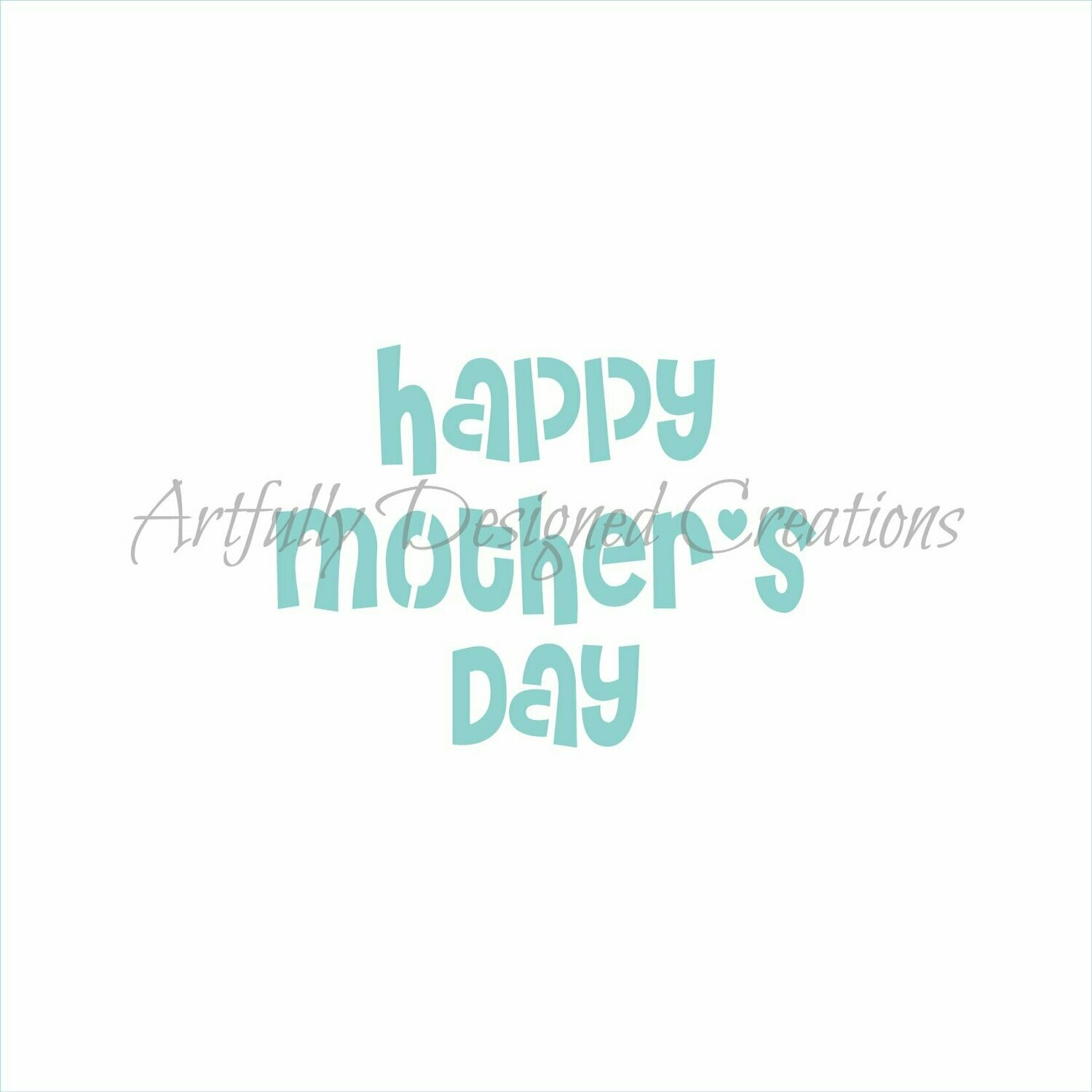 AD Happy Mother's Day Stencil