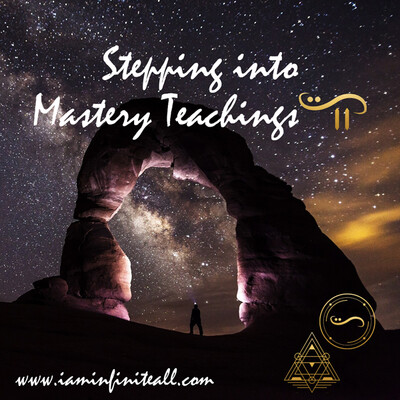 Stepping Into Mastery April 2020 Session 1