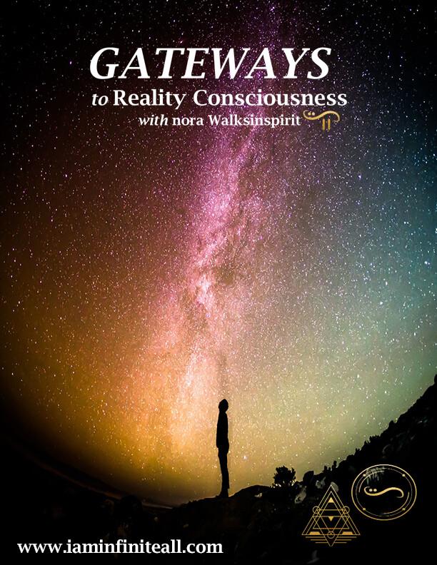 Gateways to Reality Consciousness Nov 2018