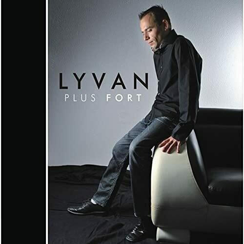 "CD LYVAN ""Plus Fort"""