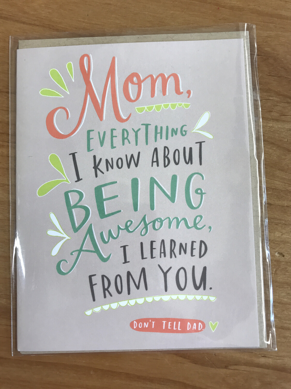 Mom I Learned...