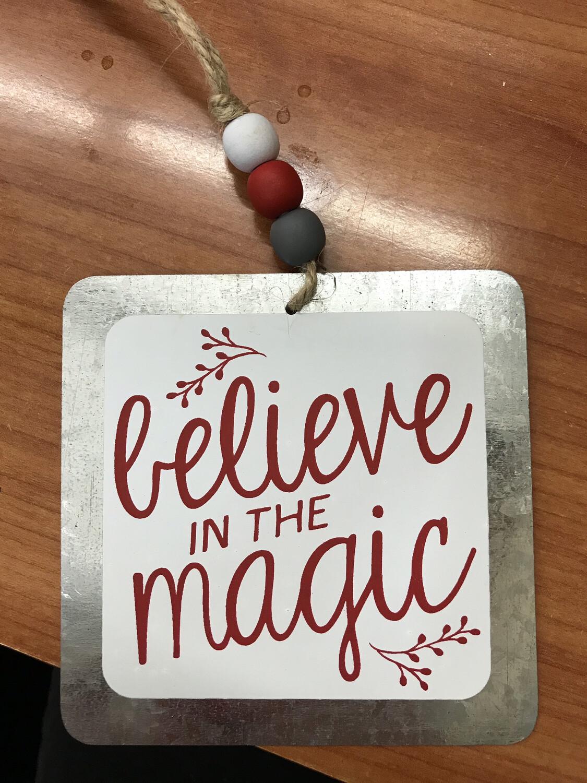 Believe Tin Ornament