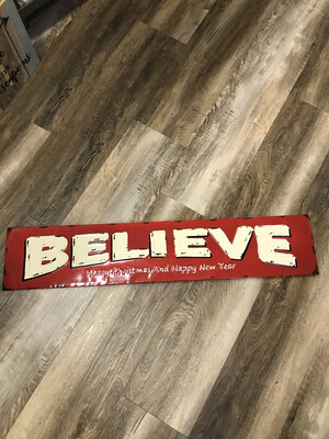 BELIEVE Vintage Tin Sign