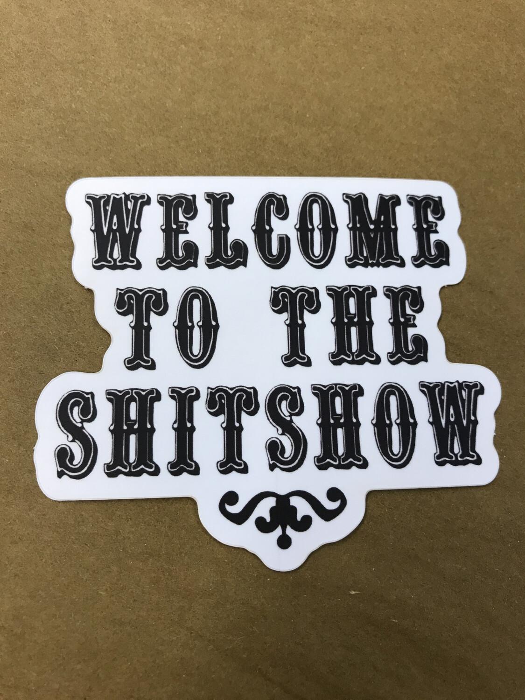 Shit Show Sticker