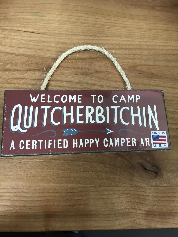 Quitcherbitchin Sign