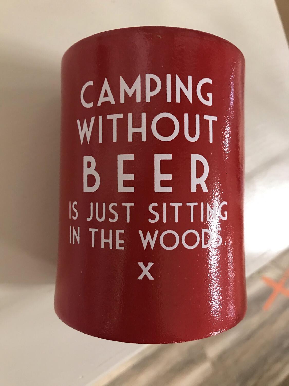 Camping W/O Beer Koozie