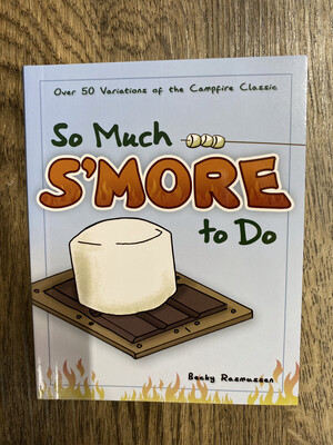 So Much S'More