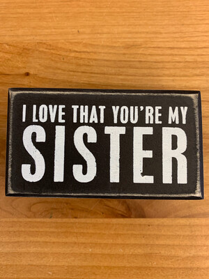 You're My Sister Box