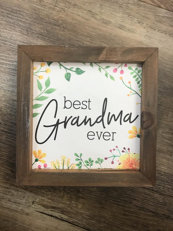 Framed Best Grandma Sign