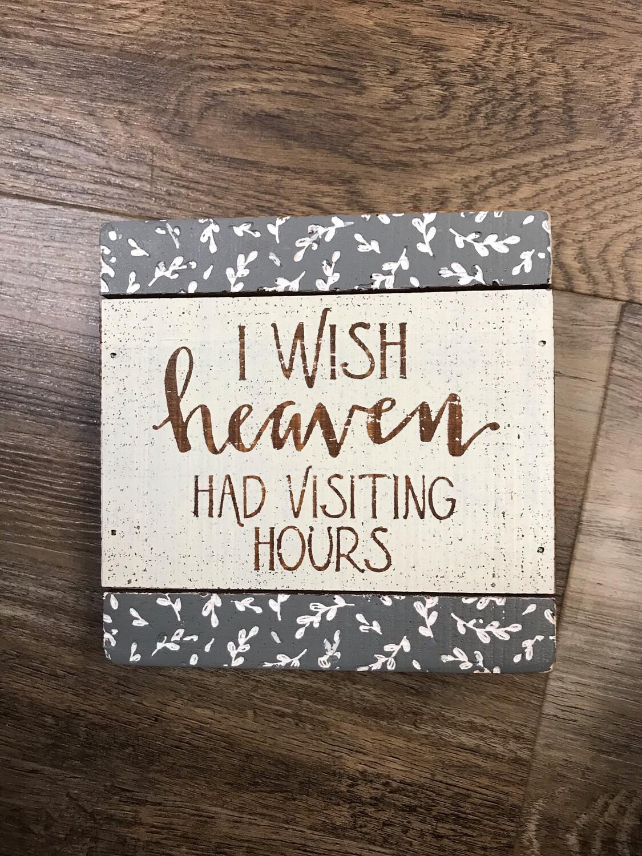 I Wish Heaven...