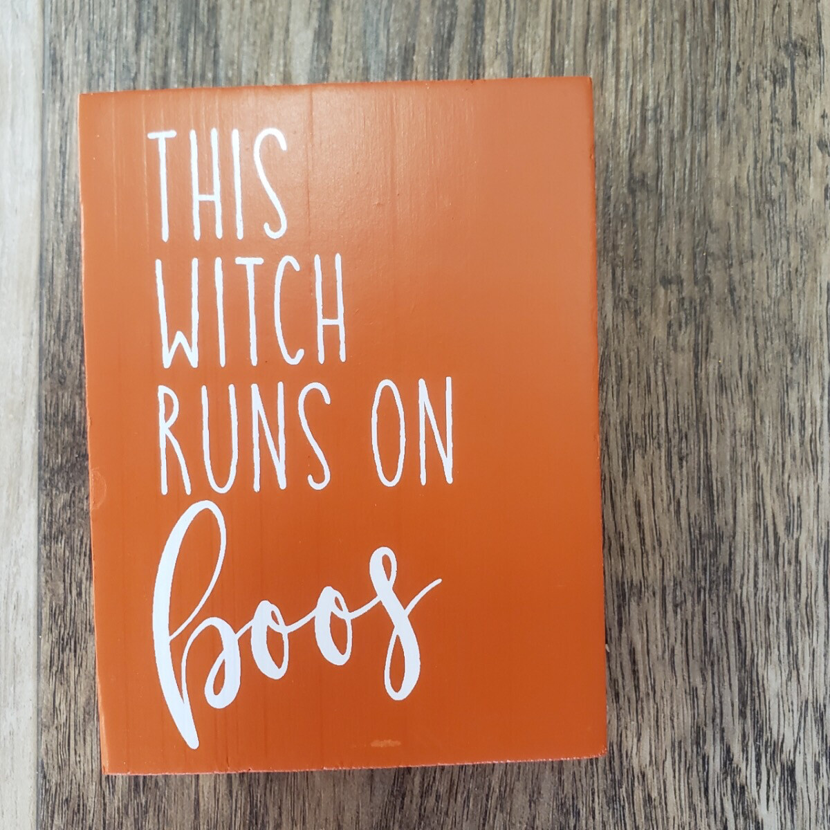 This Witch Runs on Booze Sign