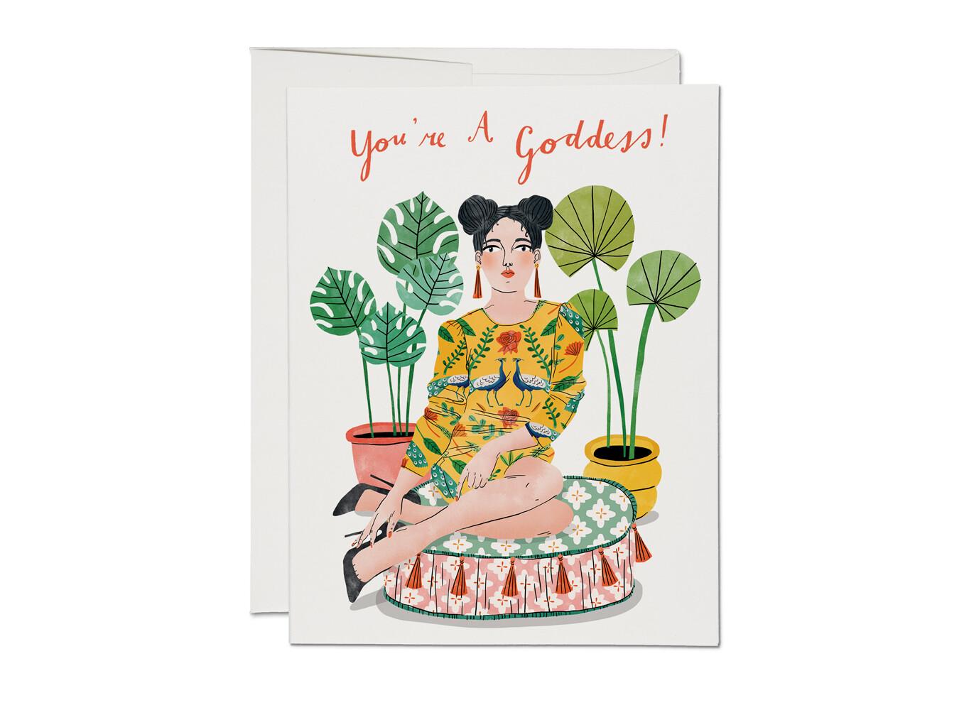 You're A Goddess Card - RC19