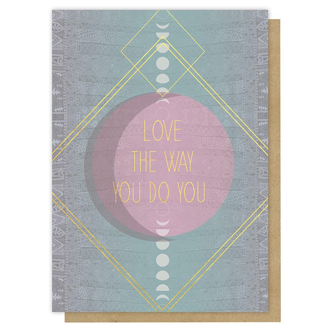 Love The Way Greeting Card - PAC346