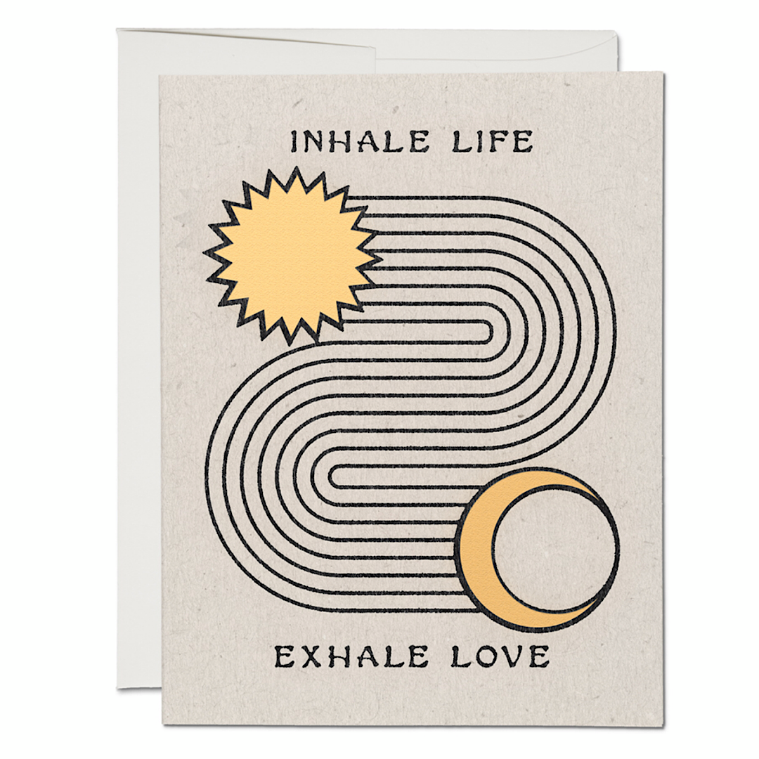 Inhale Exhale Greeting Card - RC62