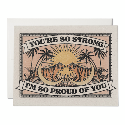 You're So Strong Greeting Card - RC63