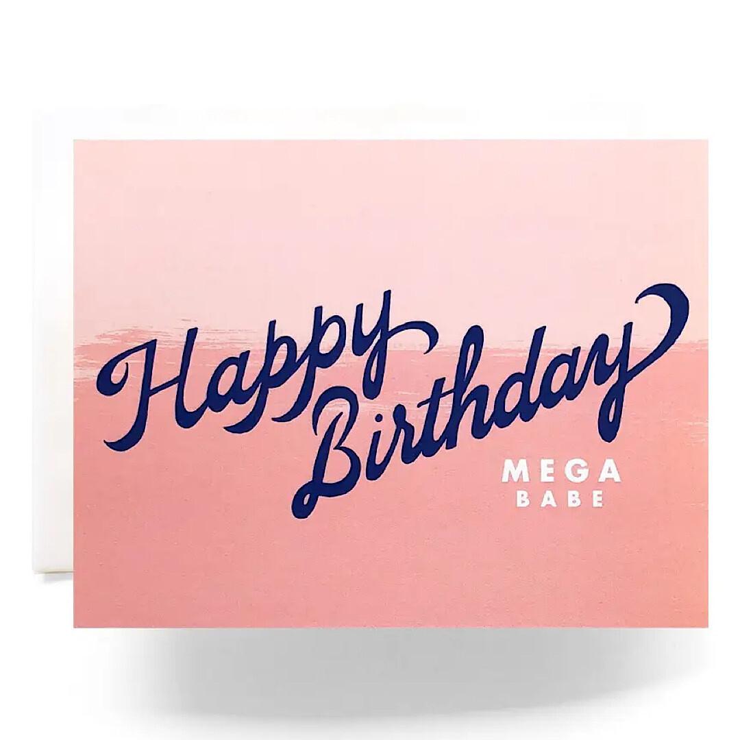 Mega Babe Birthday Greeting Card - AQ28