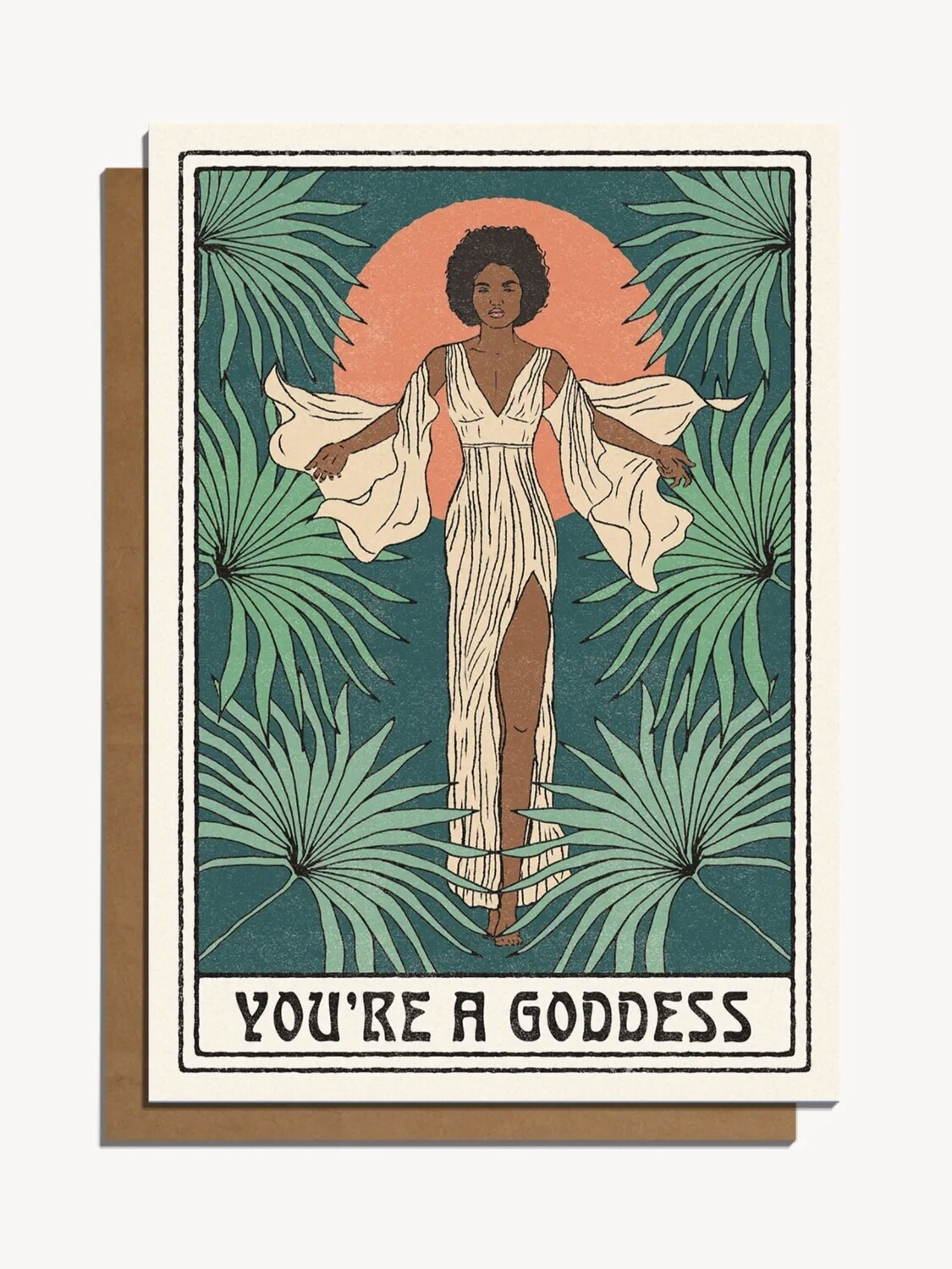 You're A Goddess Greeting Card - CJ7