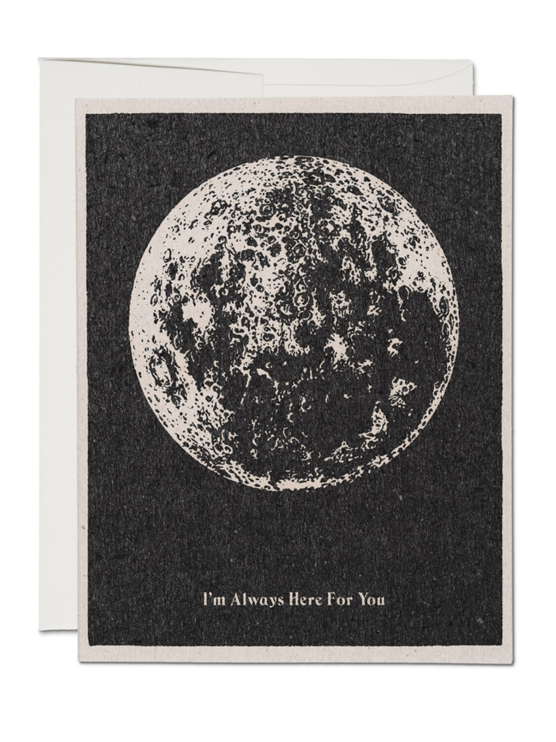 Here For You Moon Greeting Card- RC69