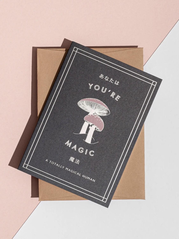 You're Magic, Mushroom Greeting Card - AL75