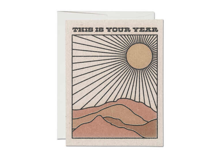 This Is Your Year Greeting Card - RC86