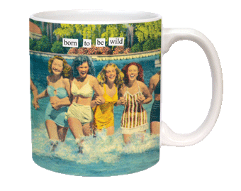 Anne Taintor Be Wild Mug