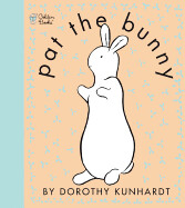 Pat The Bunny - Kunhardt - Bx
