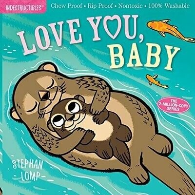 Indestructibles: Love You, Baby - Lomp - Industructibles - PB