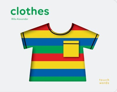 Clothes -Touch Words - Board Book