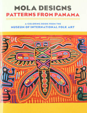Mola Designs - Patterns From Panama Coloring Book