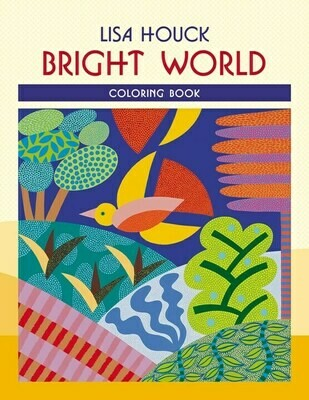Lisa Houck Bright World Coloring Book