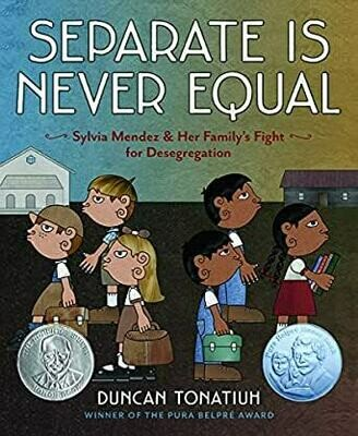 Seperate is Never Equal - Tonatiuh - Hardcover