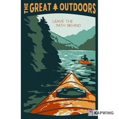 """The Great Outdoors: Leave the Path Behind Travel Poster - 11x17"""""""