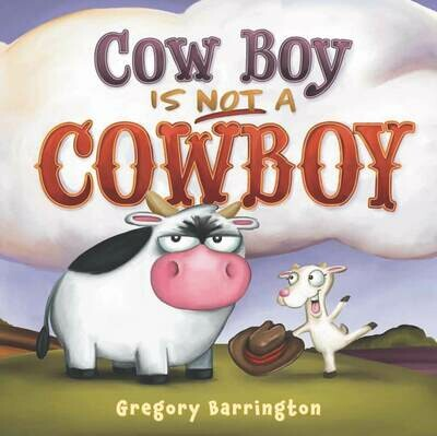 Cow Boy Is Not a Cowboy - GIVING TREE (in)