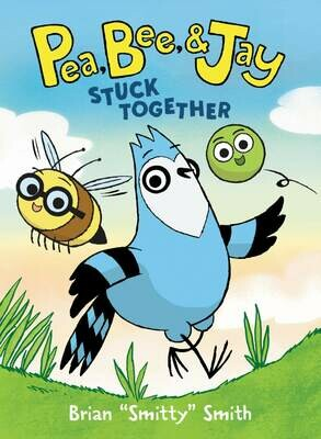 Pea, Bee, & Jay #1: Stuck Together - GIVING TREE
