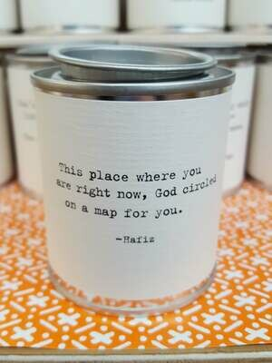 This place where you are right now. God circled on a map for you. - Hafiz - Shine Mini Paint Can Candle - Sugarboo