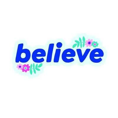 """PipSticks Believe Vinyl Stickers - 3""""-4"""""""