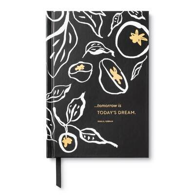 Tomorrow is Today's Dream Undated Planner