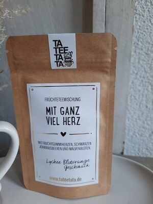 """""""mit ganz viel Herz""""   Tee von TaTeeTaTa"""