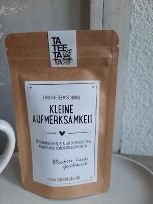 """""""kleine Aufmerksamkeit""""   Tee von TaTeeTaTa"""