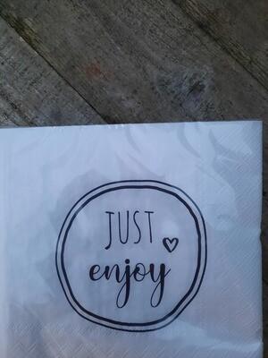 "Servietten ""just enjoy"""