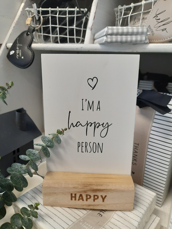 "Aufsteller "" i'm a happy person """
