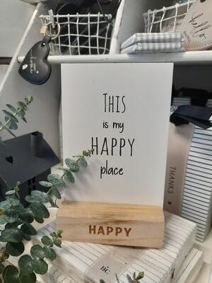 Holzaufsteller: happy place