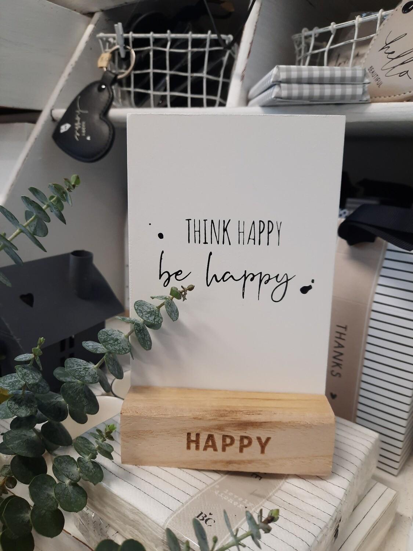 """Aufsteller """"think happy"""""""