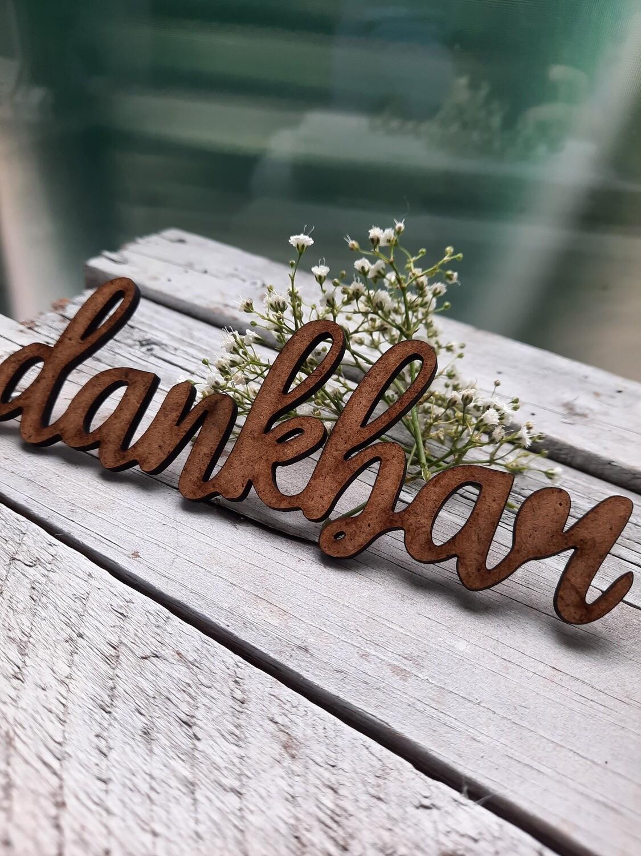 * dankbar *