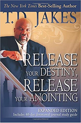 """Year 1, Book 07:  """"Release Your Destiny, Release Your Anointing"""""""