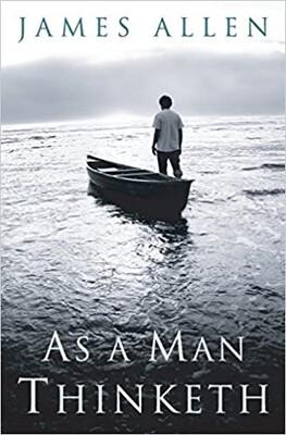 """Year 1, Book 12:  """"As A Man Thinketh"""""""