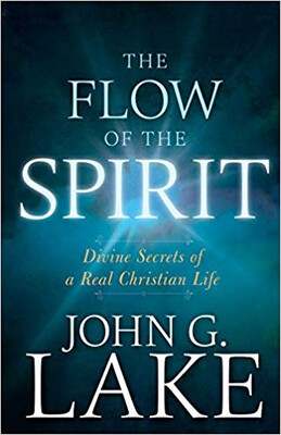 """Year 2, Book 06:  """"The Flow of the Spirit: Divine Secrets of a Real Christian Life"""""""