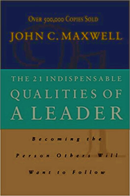 """Year 2, Book 05:   """"The 21 Indispensable Qualities of a Leader"""""""